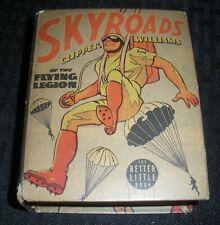 1938 SKYROADS Clipper Williams Flying Legion VG 4.0 Whitman Big Little Book 1439