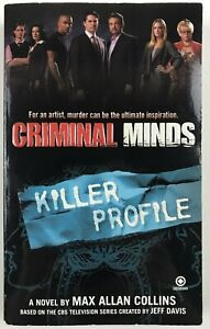Criminal Minds: Killer Profile - by Max Allan Collins - RARE OOP Softcover Book