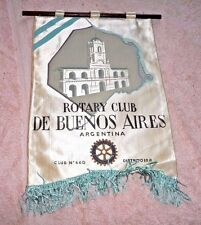 VINTAGE BANNER SMALL FLAG ROTARY INTERNATIONAL BUENOS AIRES CLUB 660 ARGENTINA