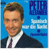 """Peter Alexander Spanisch War Die Nacht 7"""" Single Mono Vinyl Schallplatte 36278"""