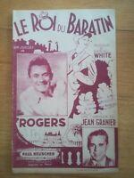 Partition ancienne - Le roi du baratin - Daniel white Rogers Jean Granier