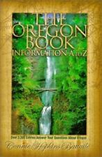 The Oregon Book: Information A to Z by Connie Hopkins Paperback