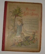 Pictorial Life Of Jesus 1892  w/ Verses Original and Selected & 16 Colored Illus