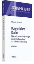 Bürgerliches Recht Medicus, Dieter|Petersen, Jens Academia Iuris|Academia Iuris