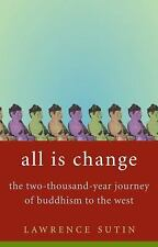 All Is Change: The Two-Thousand-Year Journey of Buddhism to the West-ExLibrary