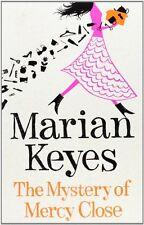 The Mystery of Mercy Close,Marian Keyes- 9780718176815