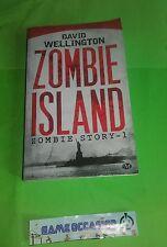 ZOMBIE ISLAND ZOMBIE STORY-1 / DAVID WELLINGTON ÉDITION MILADY LIVRE DE POCHE