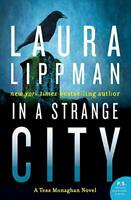 In a Strange City (Tess Monaghan Mysteries (Paperback)) by Lippman, Laura Book