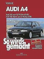 Audi A4 von 11/94 bis 10/00. Audi A4 Avant von 1/96 bis 9/01 von Rüdiger Etzold (1995, Taschenbuch)