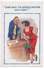 POSTCARD COMIC  Donald McGill D CONSTANCE Series No 1668 MARRIED NEXT WEEK