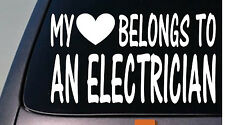 My heart belongs to an electrician sticker decal *D821*