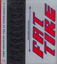 Fat Tire: A Celebration of the Mountain Bike, Good Books
