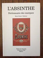 L'Absinthe : Dictionnaire des marques A - B