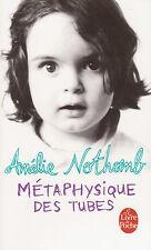 METAPHYSIQUE DES TUBES Amélie NOTHOMB livre roman