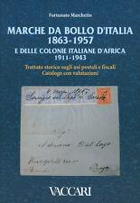 """F.MARCHETTO"""" MARCHE DA BOLLO D'ITALIA 1863-1957 E DELLE COLONIE ITALIANE D'AFRIC"""