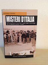 M. CENTINI MISTERI D'ITALIA NEWTON COMPTON EDITORI 2006