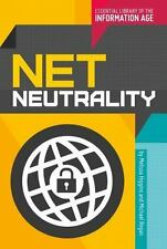 Essential Library of the Information Age: Net Neutrality by Michael Regan and...