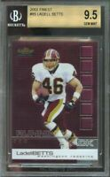 2002 finest #85 LADELL BETTS washington redskins rookie BGS 9.5 (9.5 9.5 9 9.5)