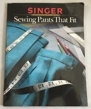"""1989 """"Sewing Pants That Fit"""" Singer Reference Book Clothing Construction 3133F"""