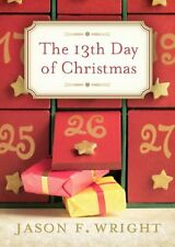 The 13th Day of Christmas by Wright Jason F