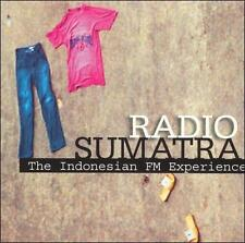 Radio Sumatra: The Indonesian FM Experience by Various Artists (CD - 2005)