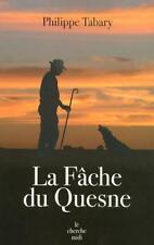 La Fache du Quesne.Philippe TABARY.Le Cherche Midi T001