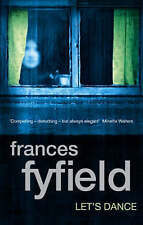 Let's Dance by Frances Fyfield (Paperback) Book. New