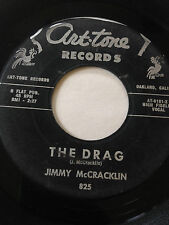 "R&B POPCORN SOUL 45/ JIMMY MCCRACKLIN ""THE DRAG"" / ""JUST GOT TO KNOW""   HEAR"