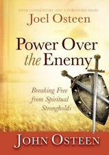 Power over the Enemy: Breaking Free from Spiritual Strongholds, Osteen, John, Go