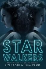 Starwalkers by Julia Crane and Lizzy Ford (2016, Paperback, Combined Volume...