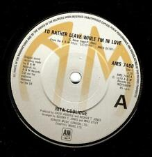 RITA COOLIDGE I'd Rather Leave While I'm In Love Vinyl 7 Inch A&M AMS 7480 1979