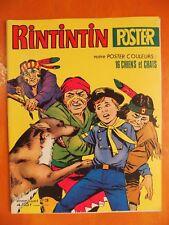 RINTINTIN et Rusty. Le poteau de tortures. Sagédition N° 3. Rin Tin Tin