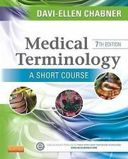 Medical Terminology: a Short Course by Davi-Ellen Chabner (2014, Paperback)