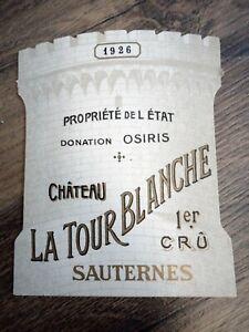 WINE LABEL/vin etiquette - old CHATEAU LA TOUR BLANCHE 1926 - RARE