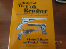 A History of the Colt Revolver by Haven and Belden (Hardcover) ISBN 978051701169