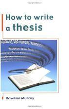 How to Write a Thesis,Rowena Murray- 9780335207183
