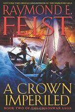 A Crown Imperiled (Chaoswar Saga), Feist, Raymond E., Good Condition, Book