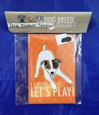 """""""Pop Doggie"""" Jack Russell Terrier """"I Know Lets Play"""" Refrigerator Magnet New"""