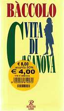 Vita por Casanova - Baccolo Luigi - Libro nuovo especiales