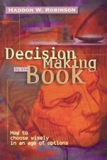 Decision Making by the Book: How to Choose Wisely in an Age of Options by Dr. Ha