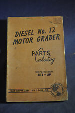 1952 Diesel No 12 Motor Grader Parts Catalog Caterpillar SN 8T1-Up