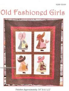 Old Fashioned Girls   Applique / Pieced Sewing ~ Quilt Pattern