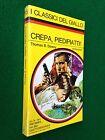 Thomas B. DEWEY - CREPA PIEDIPIATTI Giallo Mondadori Classici 115 (1971) Nuovo !