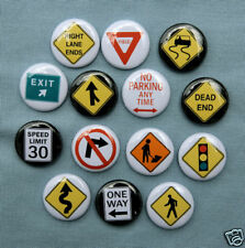 14 TRAFFIC ROAD SIGNS SET 2 Buttons Pins Badges 1""