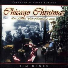 Chicago Christmas: 100 Years of Christmas Memories-ExLibrary