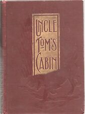 UNCLE TOMS CABIN by HARRIET BEECHER STOWE Dominion 1897 Art Memorial Edition
