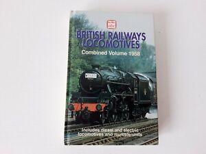 Ian Allan British Railways Locomotives: Combined Volume 1958 (2003 Reprint)