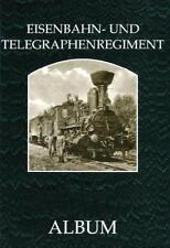 Das k. u. k. Eisenbahn- und Telegraphenregiment von Richard Heinersdorff (2009, Gebundene Ausgabe)