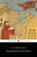 Strange Tales from a Chinese Studio (Penguin Classics) by Pu Songling