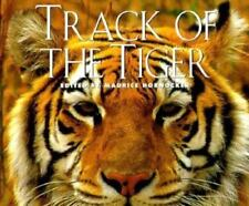 Track of the Tiger: Legend and Lore of the Great Cat